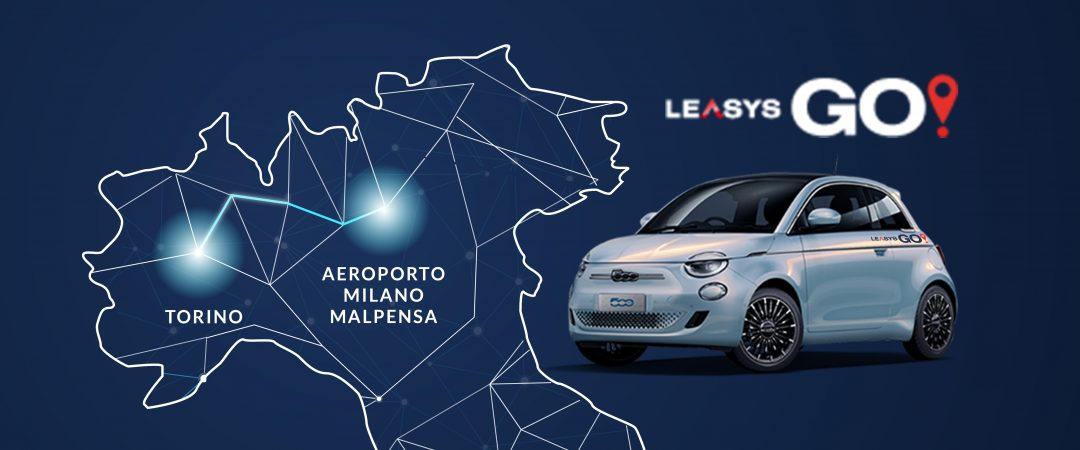 Torino, Malpensa e Caselle collegate dalle 500 elettriche di LeasysGO!